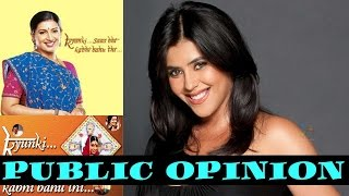 Public Opinion : How would you describe Ekta Kapoor shows?