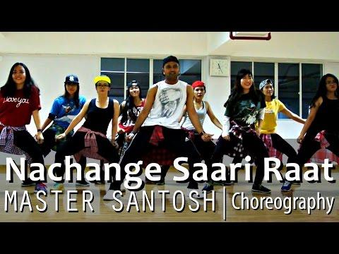 Nachange Saari Raat   Meet Bros Anjjan, Yami Gautam, Pulkit Samrat   SK Choreography
