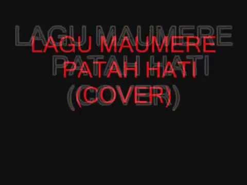 LAgu Maumere Patah Hati Cover TaufiqMC
