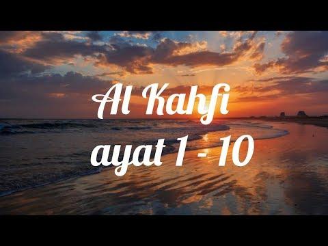 746 Mb Download Surah Al Kahfi Ayat 1 10 Maghfirah M