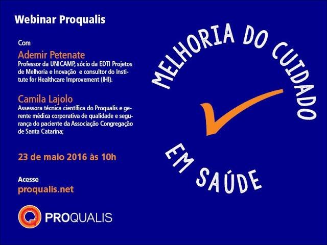 Webinar Proqualis - Melhoria da qualidade maio 2016