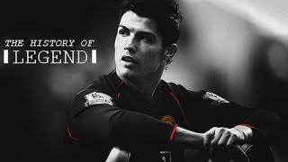 Cristiano Ronaldo - The History Of Legend | The Story | HD