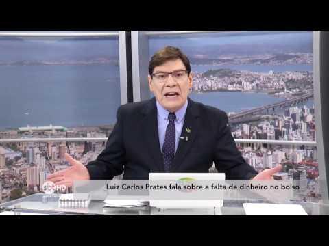 Luiz Carlos Prates fala sobre a falta de dinheiro no bolso