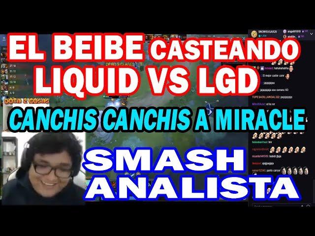 HISTÓRICO SMASH HACE DUO CON EL BEIBE Y CASTEAN LGD VS LIQUID | DOTA 2 COSAS