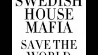 Swedish House Mafia ft. Chris Martin (Coldplay) - Save The World (Radio Mix) (NEW 2011)