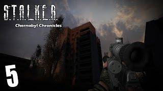 Прохождение S.T.A.L.K.E.R. CHERNOBYL CHRONICLES 5
