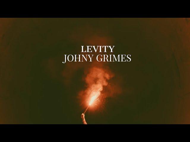 Johny Grimes - Levity