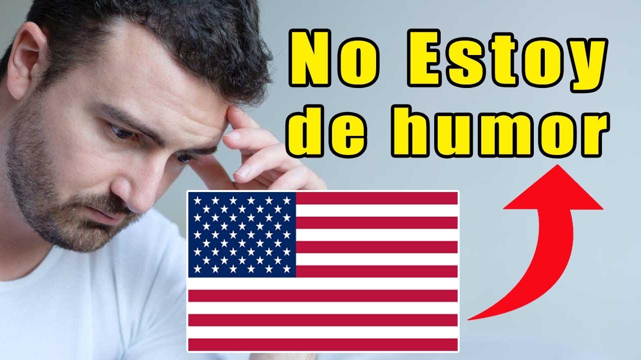 """Aprende a Decir """"No Estoy de Humor"""" en Inglés +9 Frases Útiles"""
