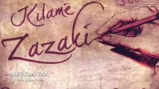 En Güzel Kürtçe (Zazakî) Şarkılar - Kilamê Zazakî