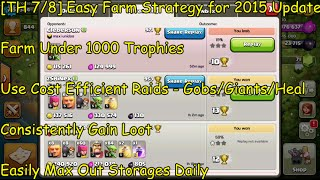 [TH 7/8] Easy Farm Strategy to Consistently Max Out Storages