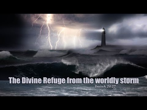The Divine Refuge from the worldly storm
