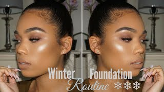 DEWY FOUNDATION ROUTINE | HYDRATING FOR WINTER + DRY SKIN | Briana Monique'