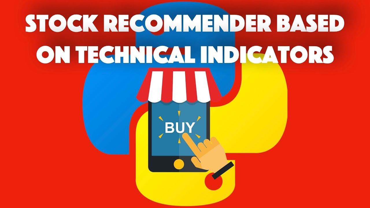 Simple Stock RecommendationSystem basedon Technical Trading Indicators(ta)using Python&SQL
