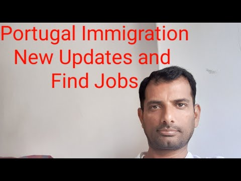 Portugal Immigration New Updates and Jobs