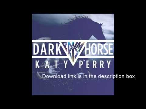 Katy Perry - Dark Horse ft. Juicy J[Mp3 download]