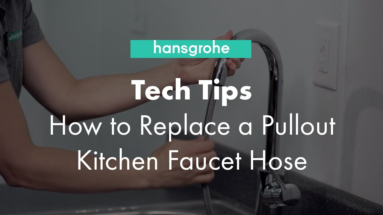 hansgrohe Tech Tips: How to Replace a Pullout Kitchen Faucet Hose ...