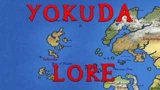 Yokuda - What Is It Like? Elder Scrolls Lore