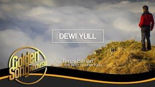 DEWI YULL - Terus Berlari (Official Audio)