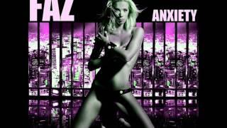 Faz - Anxiety [Paolo Faz Radio Mix] (2010)
