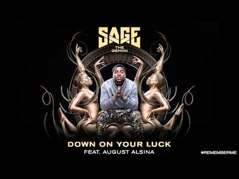 Sage the Gemini - Down On Your Luck