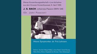 St. John Passion, BWV 245: Part II: Die Juden aber schrieen und sprachen (Evangelist, Pilatus)...