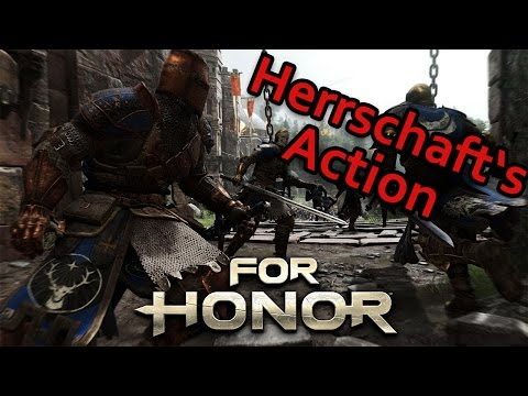 For Honor Gameplay German #08 - Herrschafts Action - Lets Play For Honor