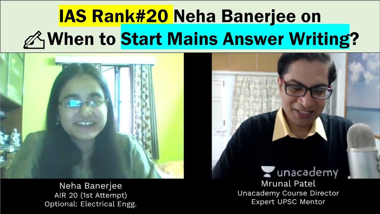 IAS Rank#20 Neha Banerjee tells Mrunal WHEN to START Mains Answer Writing for UPSC? ✍️