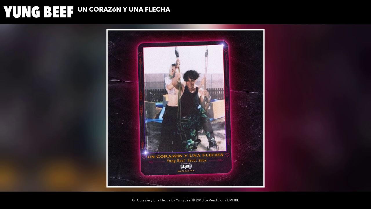 Yung Beef Un Corazon Y Una Flecha Audio Oficial Youtube