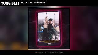 Yung Beef  - Un Corazon y Una Flecha (Audio Oficial)