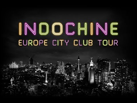 Indochine - Europe City Club Tour