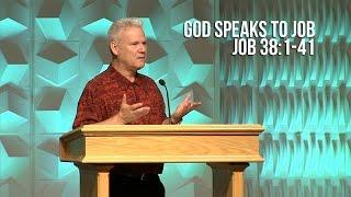 Job 38:1-41, God Speaks To Job