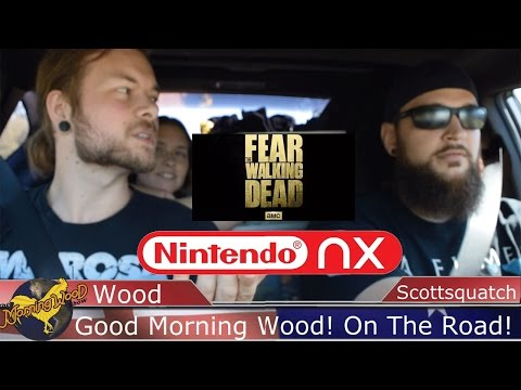 Nintendo NX What We Want & Which Walking Dead Is Better? - Morning Wood