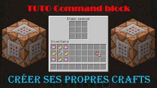 Minecraft -TUTO Command block- Comment créer ses propres crafts