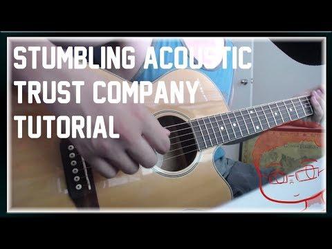 Stumbling - Trust Company (Acoustic) Tutorial