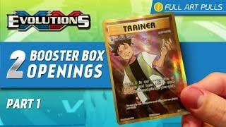 opening 2 pokemon xy evolutions booster boxes   part 1 full art supporters