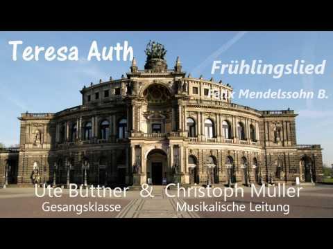 Teresa Auth  Frühlingslied von Mendelssohn Klavier: Christoph Müller