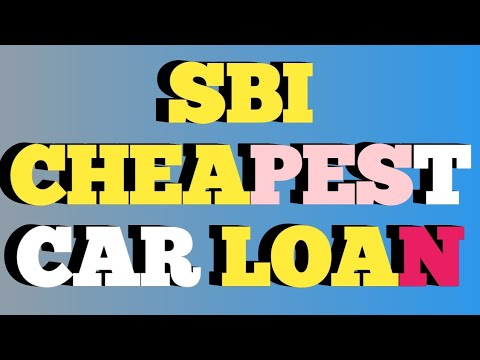#carloan SBI Cheapest Car Loan | इससे सस्ता कही नहीं State Ban of India