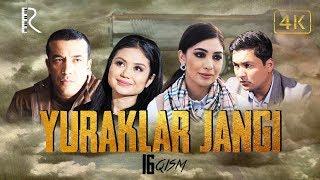Yuraklar jangi (o'zbek serial) | Юраклар жанги (узбек сериал) 16-qism