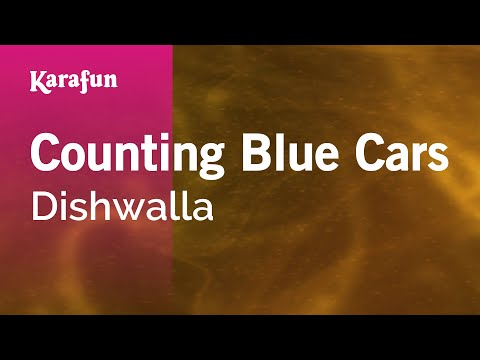 Karaoke Counting Blue Cars - Dishwalla *