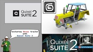 Quixel Suite 2 - texturing Ursus tractor