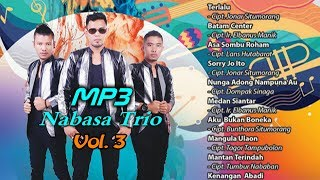 Download LAGU BATAK TERBARU - MP3 NABASA TRIO VOL. 3 ( Official Musik ) #lagubatakterbaru2019