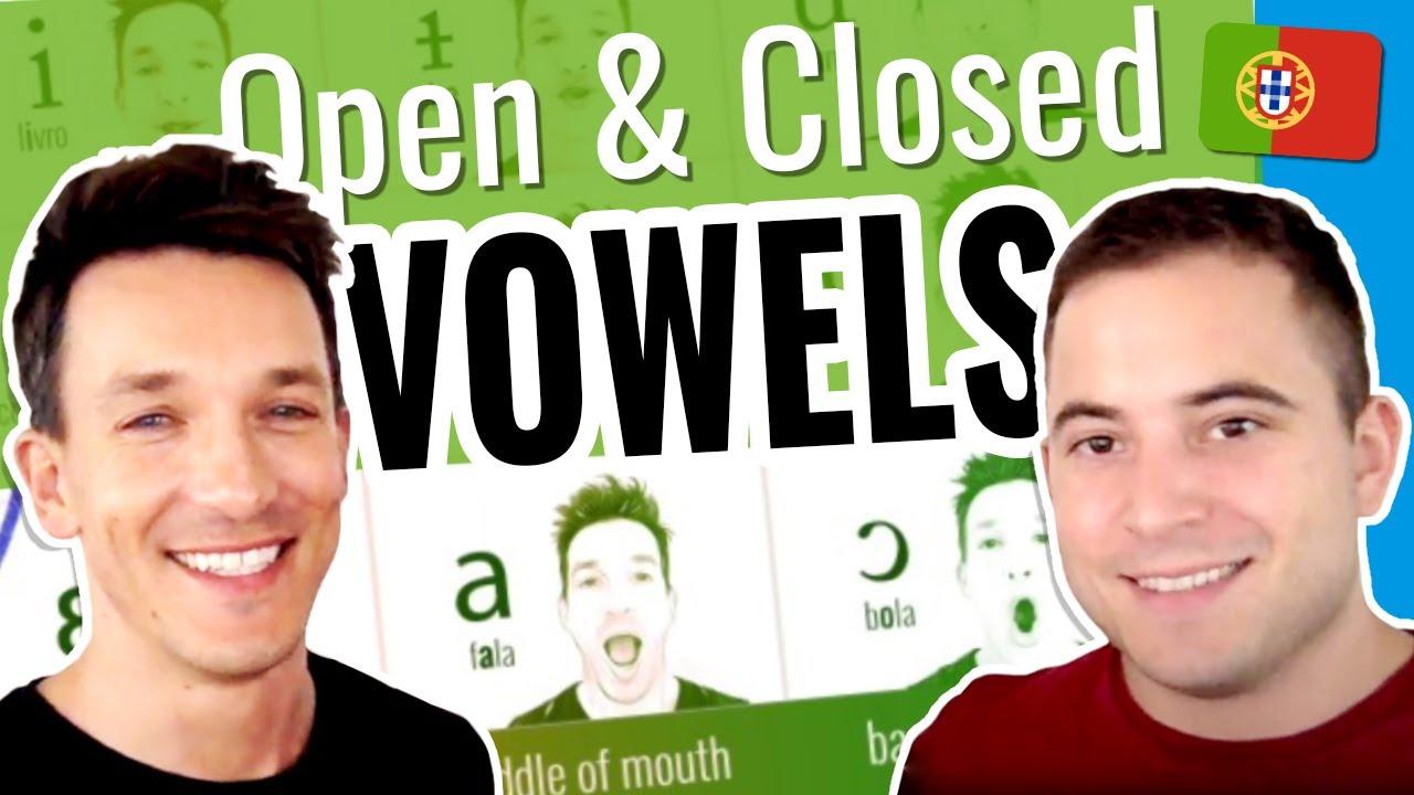 Open & Closed Vowels – The Secret to Understanding EU Portuguese Natives