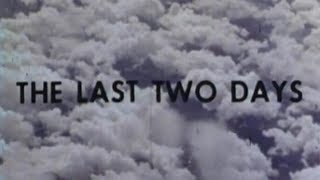 """THE LAST TWO DAYS"" (1963)"