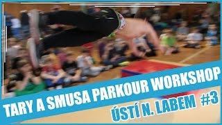TARY A SMUSA PARKOUR WORKSHOP EP. 2 | ÚSTÍ NAD LABEM #3