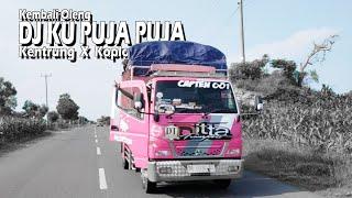 Dj Ku Puja Puja Kentrung Koplo Ft. Goyangan Ditta Transport Ft. Sam Ompong || Kembali Oleng 2020 ||