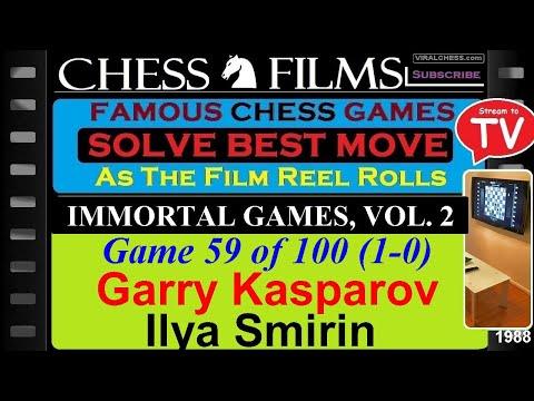 Chess: Immortal Games, Vol. 2 (#59 of 100): Garry Kasparov vs. Ilya Smirin