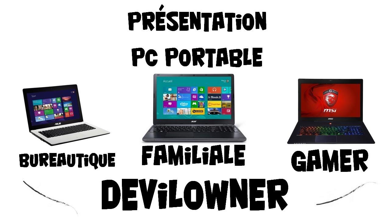 devilowner pr sentation pc portable bureautique gamer familiale hd fr youtube. Black Bedroom Furniture Sets. Home Design Ideas