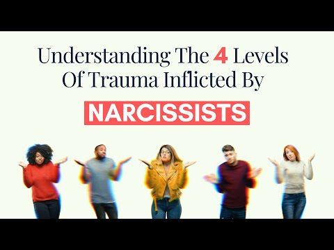 Understanding The 4 Levels Of Trauma Inflicted By Narcissists