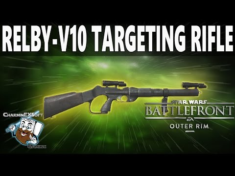 """Star Wars Battlefront Relby-V10 Rifle Breakdown & Review 