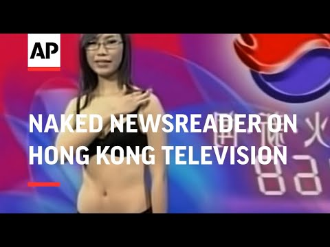 Naked newsreader on Hong Kong television